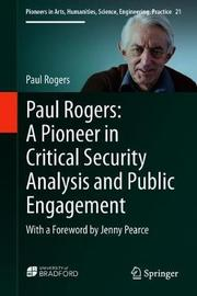 Paul Rogers: A Pioneer in Critical Security Analysis and Public Engagement by Paul Rogers image