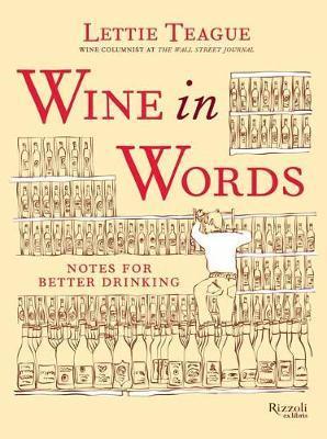 Wine in Words by Lettie Teague