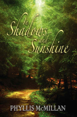 In Shadows and Sunshine by Phyllis A. McMillan image