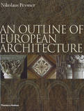 Outline of European Architecture by Nikolaus Pevsner