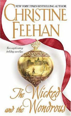 The Wicked and the Wondrous (includes The Twilight before Christmas: Drake Sisters #2) by Christine Feehan image