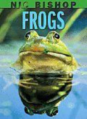 Nic Bishop Frogs by Nic Bishop image