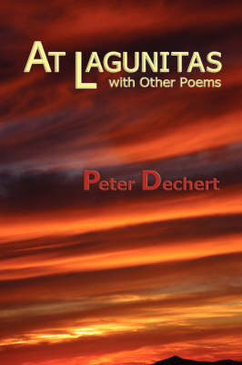 At Lagunitas (Hardcover) by Peter Dechert