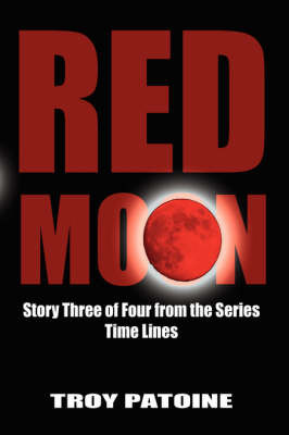 Red Moon by Troy Patoine