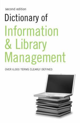 Dictionary of Information and Library Management by N/A