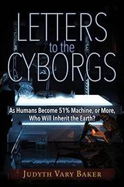 Letters to the Cyborgs by Judyth Vary Baker image