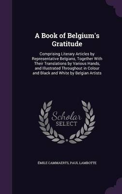 A Book of Belgium's Gratitude by Emile Cammaerts image