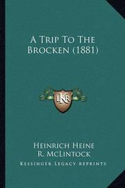 A Trip to the Brocken (1881) by Heinrich Heine