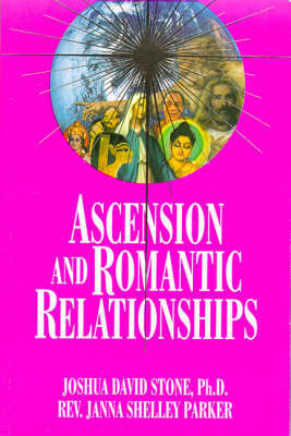 Ascension and Romantic Relationships by Joshua David Stone image