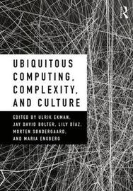 Ubiquitous Computing, Complexity, and Culture image
