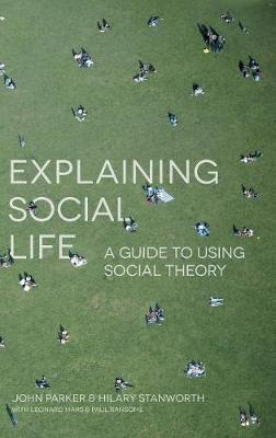 Explaining Social Life by Julia Parker image