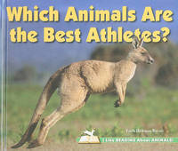 Which Animals Are the Best Athletes? by Faith Hickman Brynie image