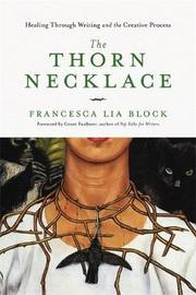 The Thorn Necklace by Francesca Lia Block