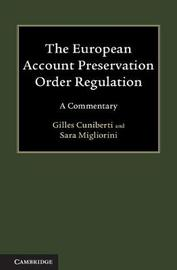 The European Account Preservation Order Regulation by Gilles Cuniberti