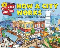How a City Works by D.J. Ward