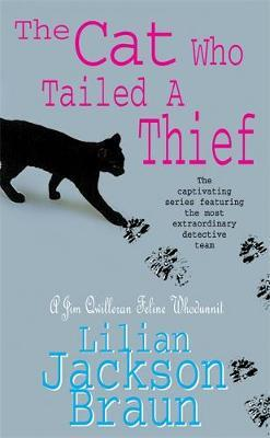 The Cat Who Tailed a Thief (The Cat Who... Mysteries, Book 19) by Lilian Jackson Braun image
