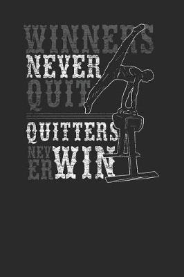 Winners Never Quit by Gymnastics Publishing