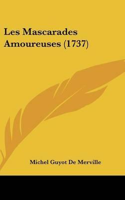 Les Mascarades Amoureuses (1737) by Michel Guyot De Merville image