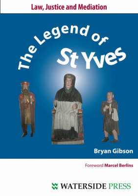 The Legend of St. Yves by Bryan Gibson