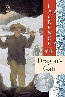 Dragon's Gate by Laurence Yep