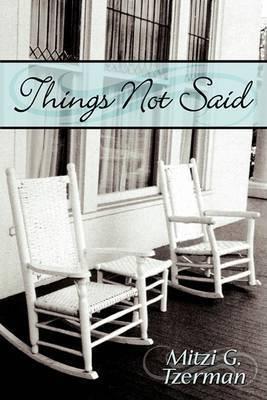 Things Not Said by Mitzi G. Tzerman