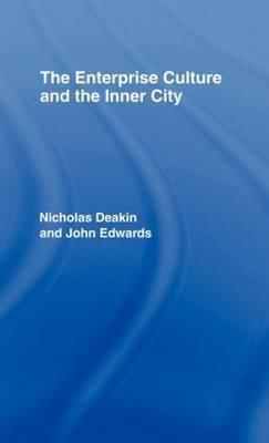 The Enterprise Culture and the Inner City by Nicholas Deakin image