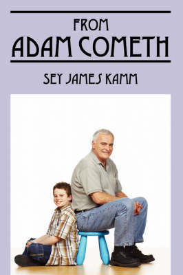 From Adam Cometh by Sey James Kamm image