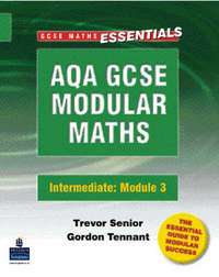 AQA Modular GCSE Modular Maths: Intermediate Modular 3: Modular 3: Intermediate Number and Algebra by Trevor Senior image