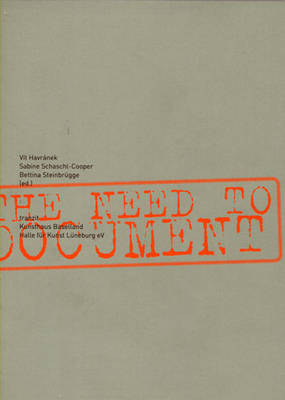 The Need to Document by S Schaschl-Cooper