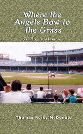 Where the Angels Bow to the Grass by Thomas Porky McDonald image