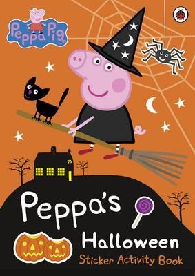 Peppa Pig: Peppa's Halloween Sticker Activity Book by Peppa Pig