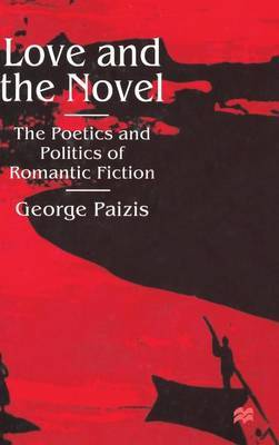 Love and the Novel by George Paizis