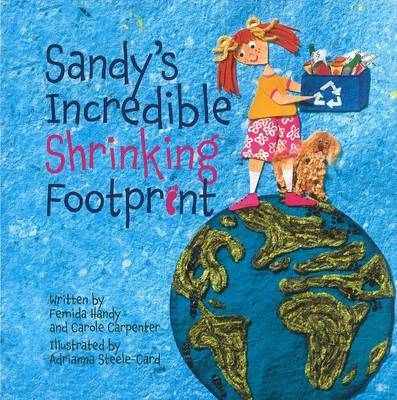 Sandy's Incredible Shrinking Footprint by Carole Carpenter