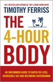 The 4-Hour Body by Timothy Ferriss