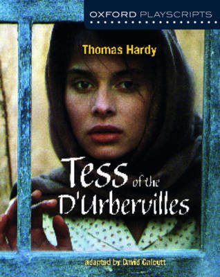 Oxford Playscripts: Tess of the d'Urbervilles by Thomas Hardy image