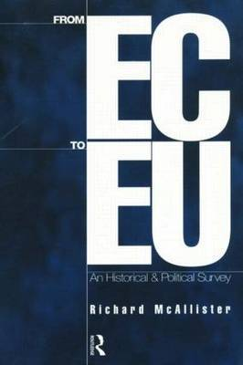 From EC to EU by Richard McAllister