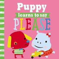 Playdate Pals Puppy Learns to Say Please by Make Believe Ideas, Ltd.