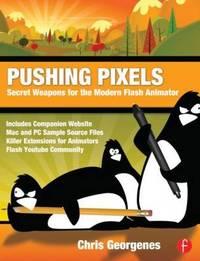 Pushing Pixels by Chris Georgenes