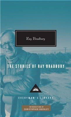 The Stories of Ray Bradbury by Ray D Bradbury image