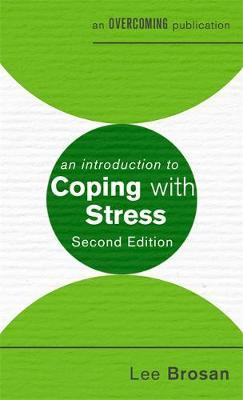 An Introduction to Coping with Stress, 2nd Edition by Leonora Brosan image