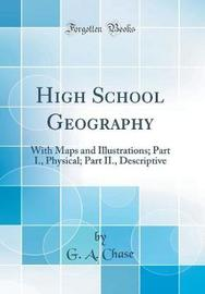 High School Geography by G A Chase image