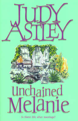 Unchained Melanie by Judy Astley image