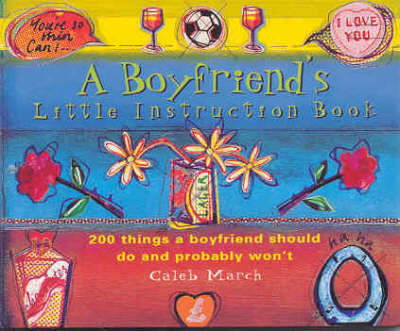 A Boyfriend's Little Instruction Book by Caleb March image