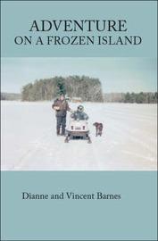Adventure on a Frozen Island by Dianne Barnes image