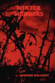 Winter Murders by Ramona Holliday