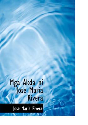MGA Akda Ni Jose Maria Rivera by Jose Maria Rivera