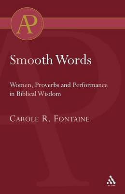 Smooth Words by Carole R. Fontaine