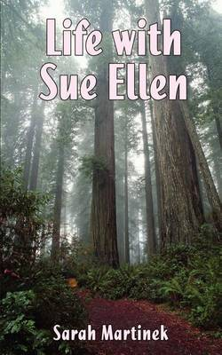 Life with Sue Ellen by Sarah Martinek image