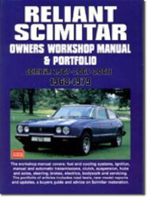 Reliant Scimitar Owners Workshop Manual and Portfolio 1968-79