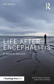 Life After Encephalitis by Ava Easton